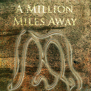 Ahu Atanga - A Million Miles Away